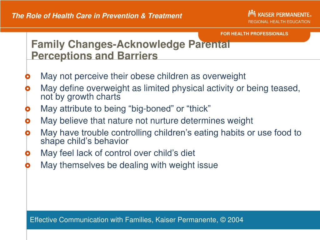 Family Changes-Acknowledge Parental Perceptions and Barriers