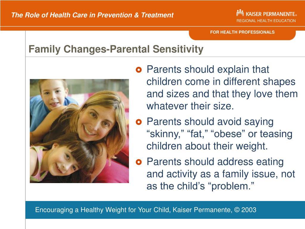 Family Changes-Parental Sensitivity
