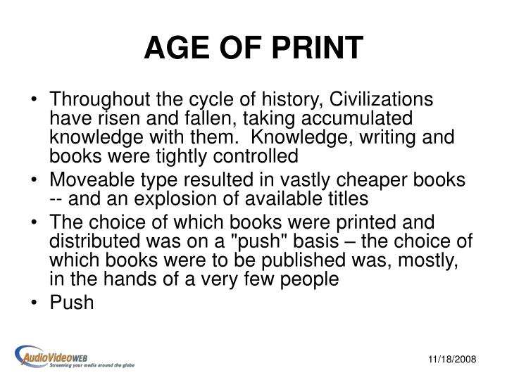 Age of print