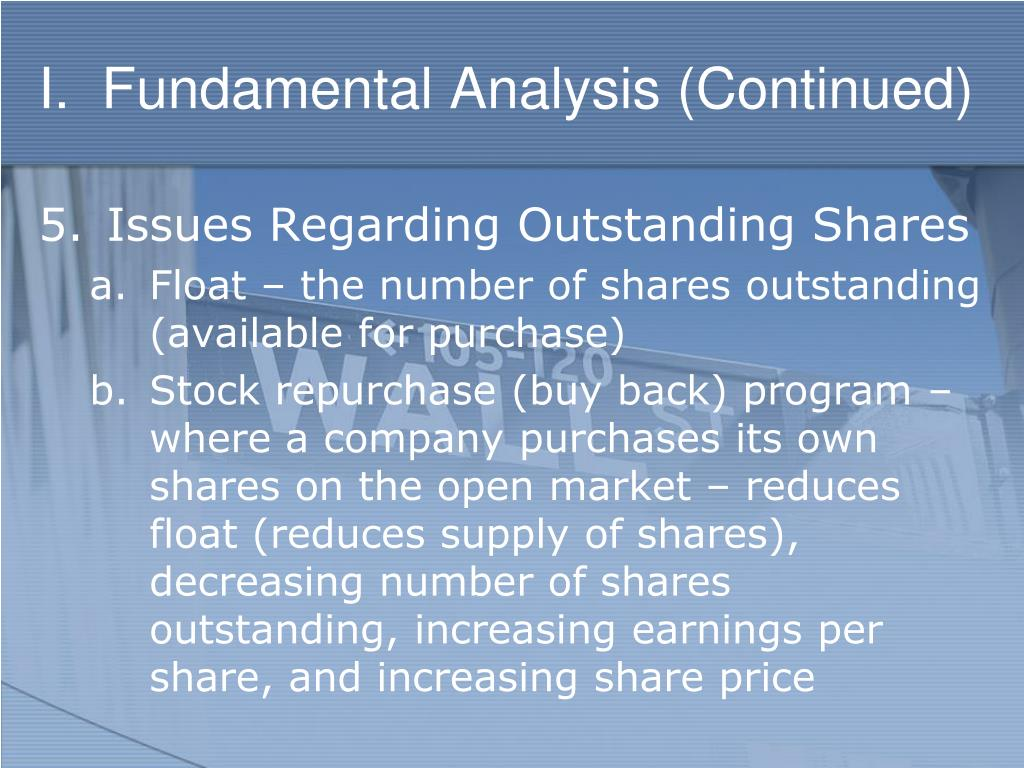 I.  Fundamental Analysis (Continued)