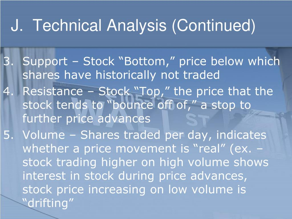 J.  Technical Analysis (Continued)