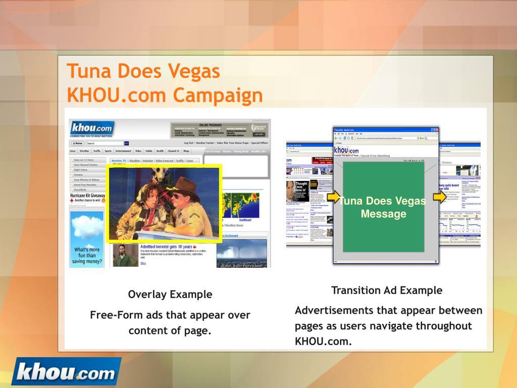 Tuna Does Vegas KHOU.com Campaign