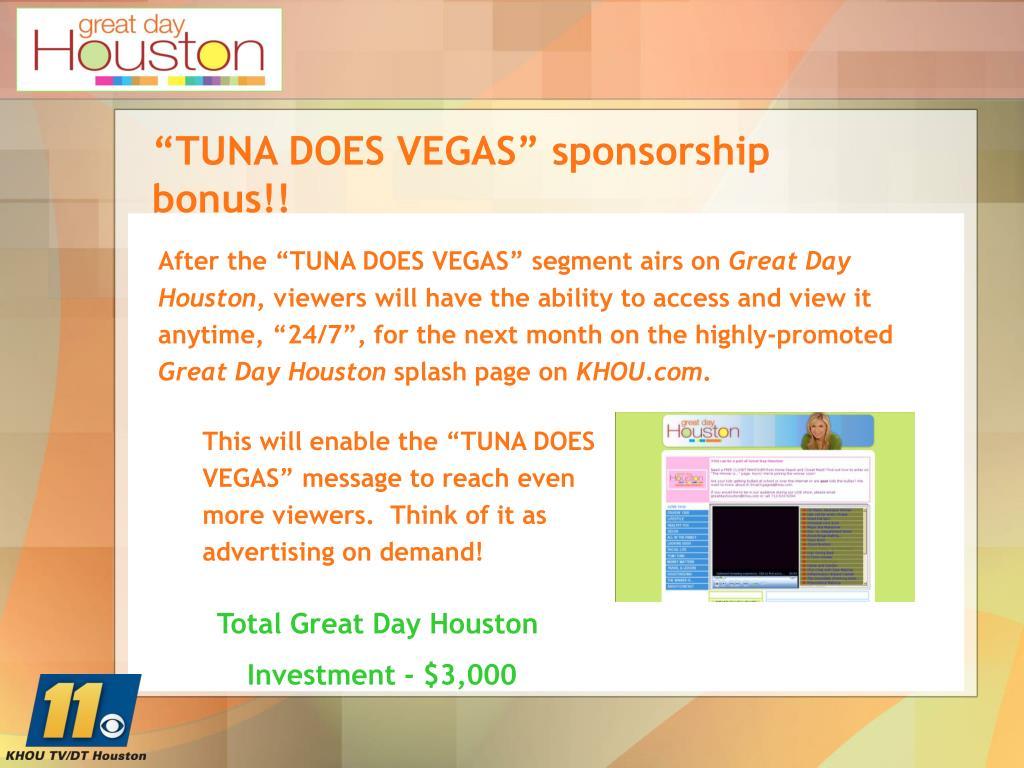 """""""TUNA DOES VEGAS"""" sponsorship                         bonus!!"""