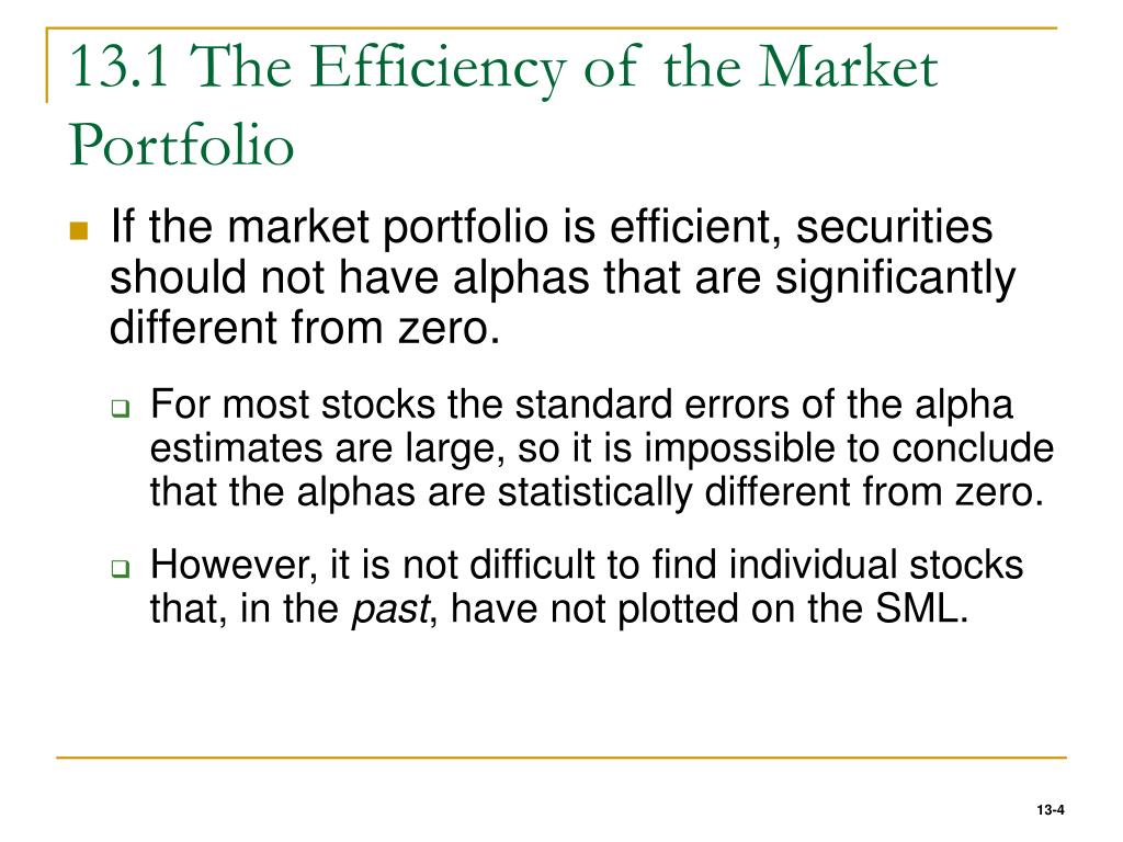 13.1 The Efficiency of the Market Portfolio