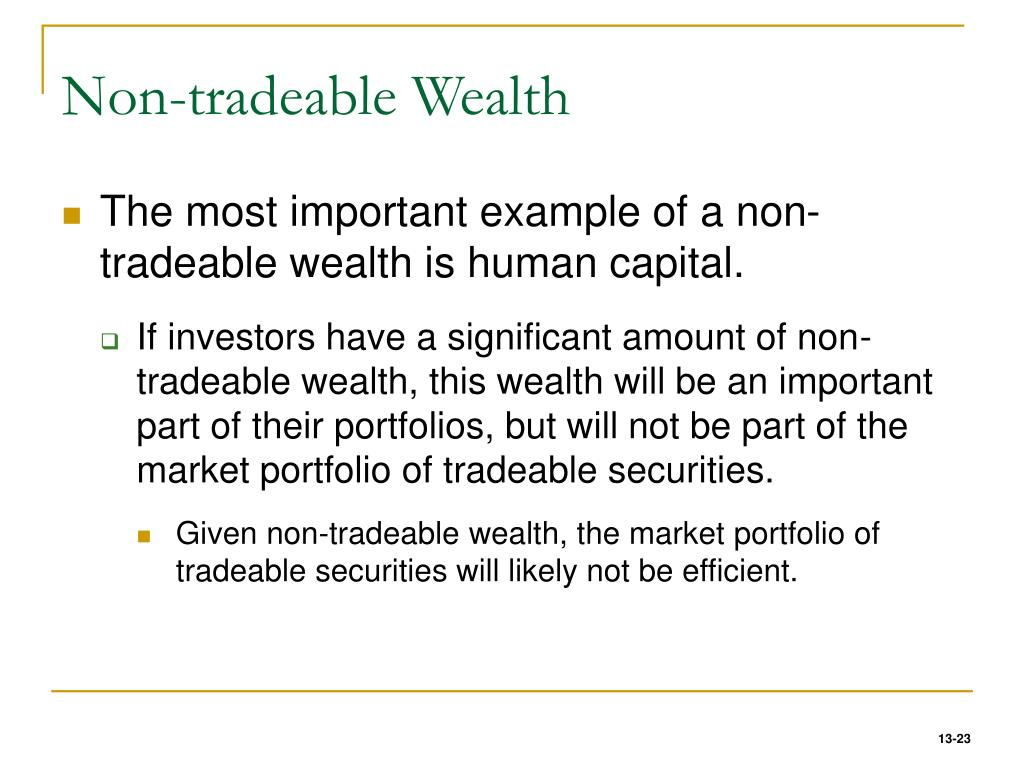Non-tradeable Wealth