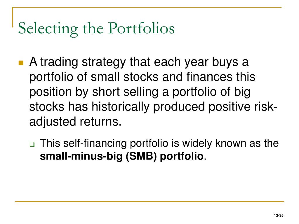 Selecting the Portfolios