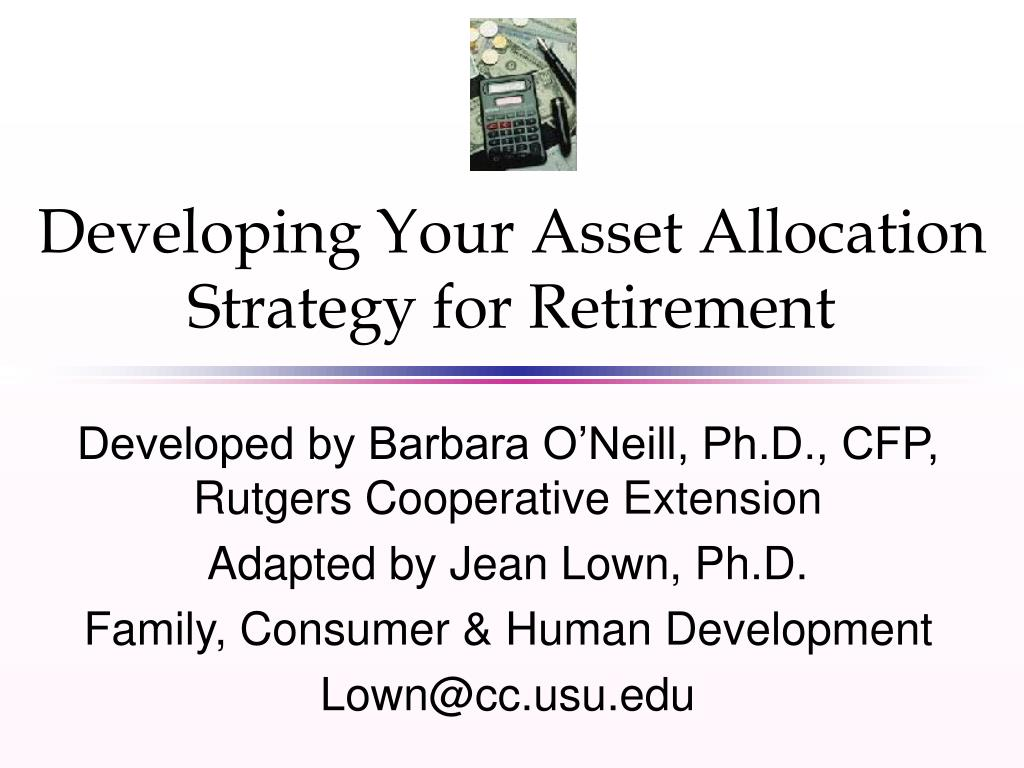 Developing Your Asset Allocation Strategy for Retirement