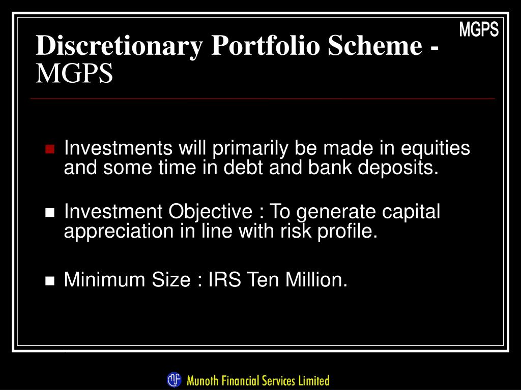 Discretionary Portfolio Scheme -