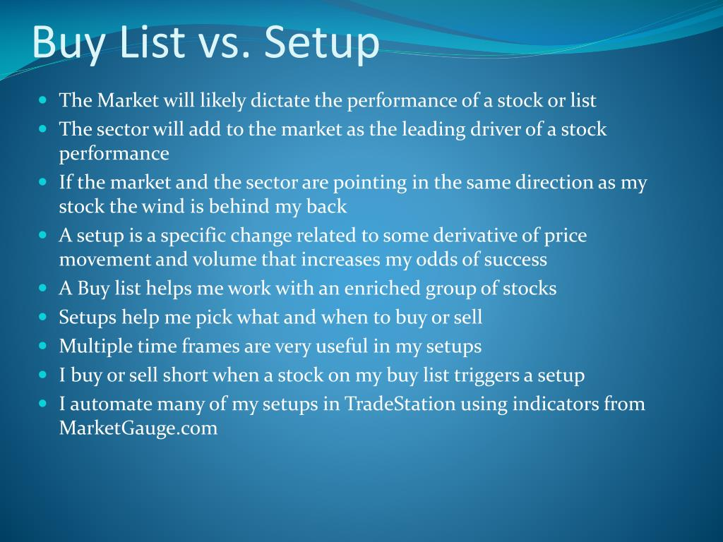Buy List vs. Setup