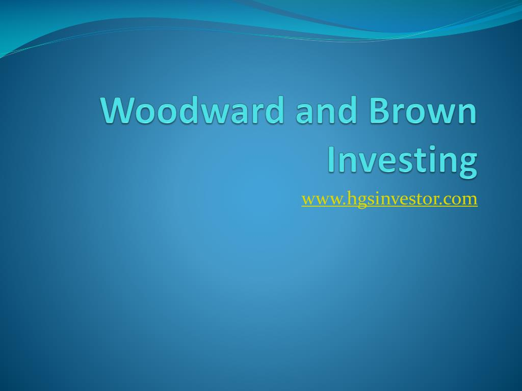 Woodward and Brown Investing