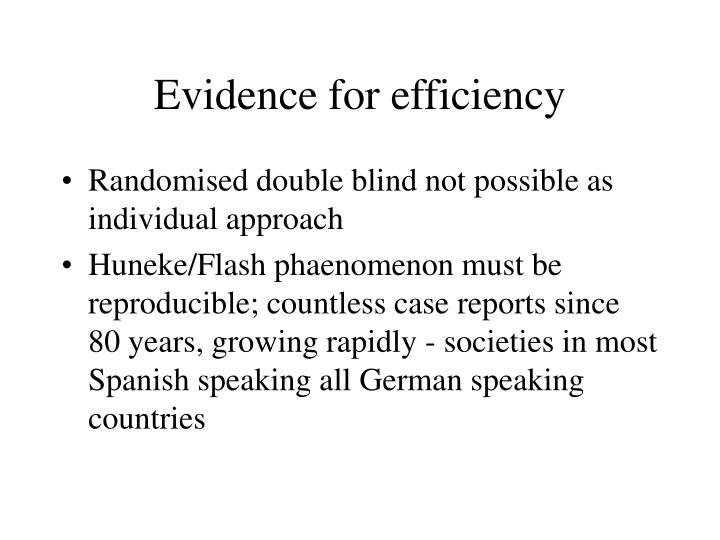 Evidence for efficiency