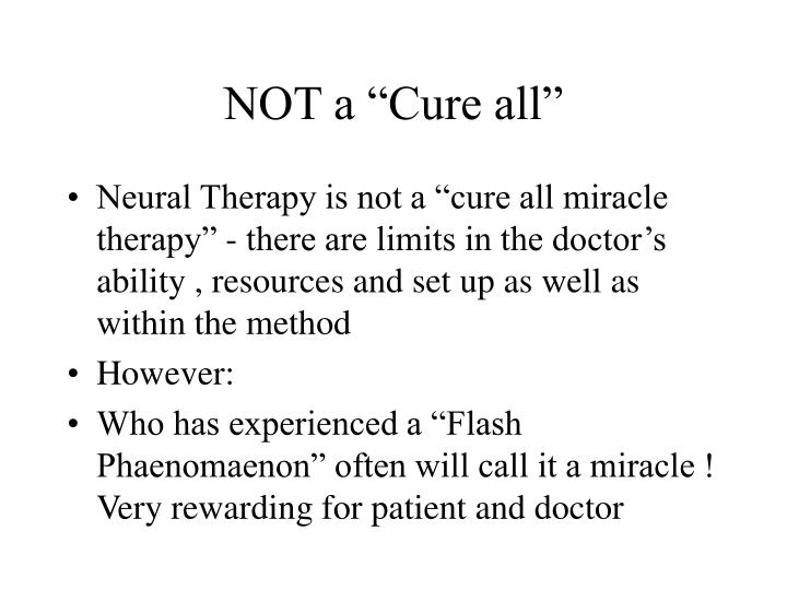 "NOT a ""Cure all"""