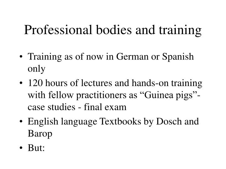 Professional bodies and training