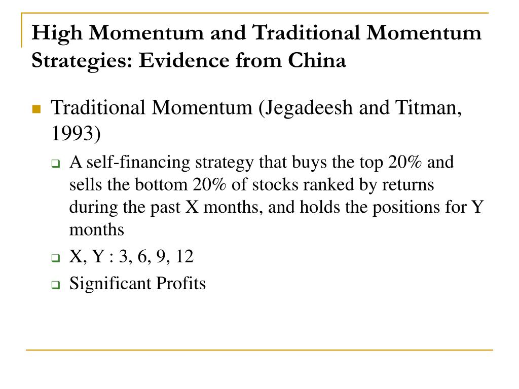High Momentum and Traditional Momentum Strategies: Evidence from China