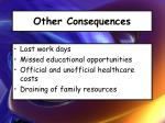 other consequences