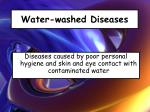 water washed diseases