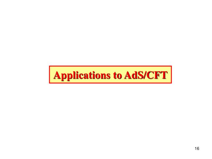 Applications to AdS/CFT
