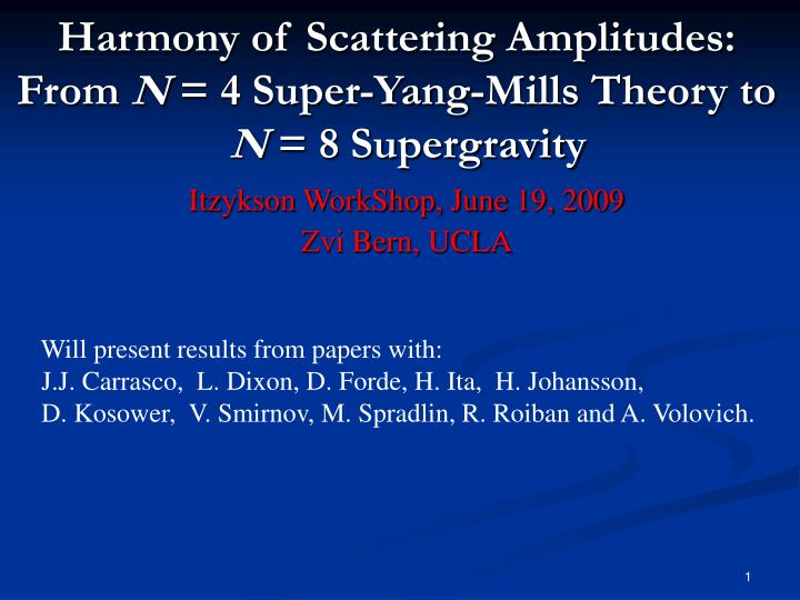 harmony of scattering amplitudes from n 4 super yang mills theory to n 8 supergravity
