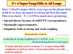 n 4 super yang mills to all loops