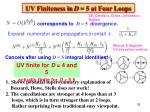 uv finiteness in d 5 at four loops