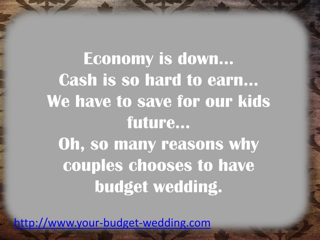 Economy is down...