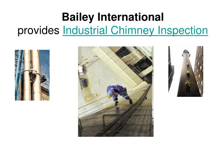 Bailey international provides industrial chimney inspection
