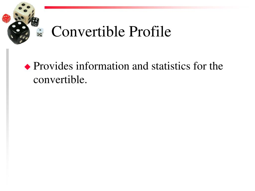 Convertible Profile