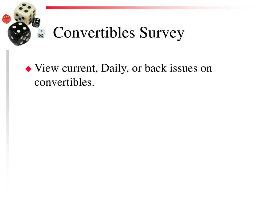 Convertibles Survey