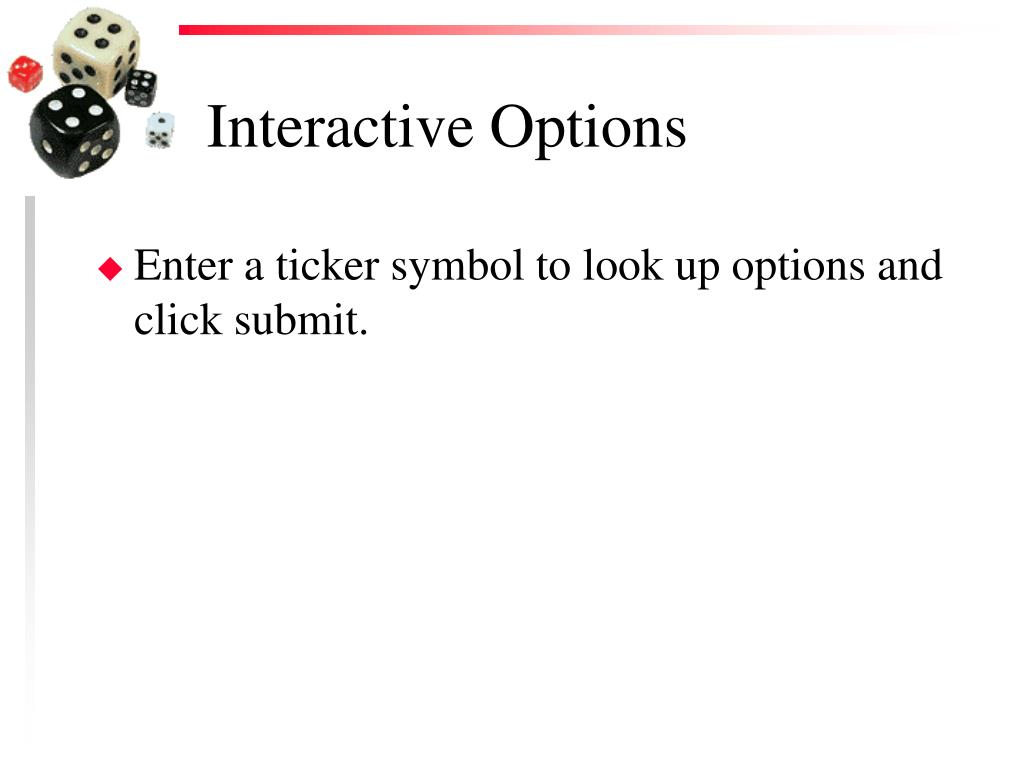 Interactive Options
