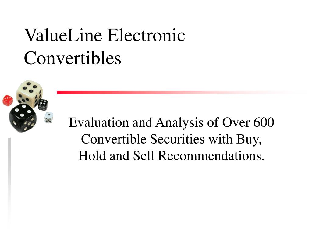 ValueLine Electronic Convertibles
