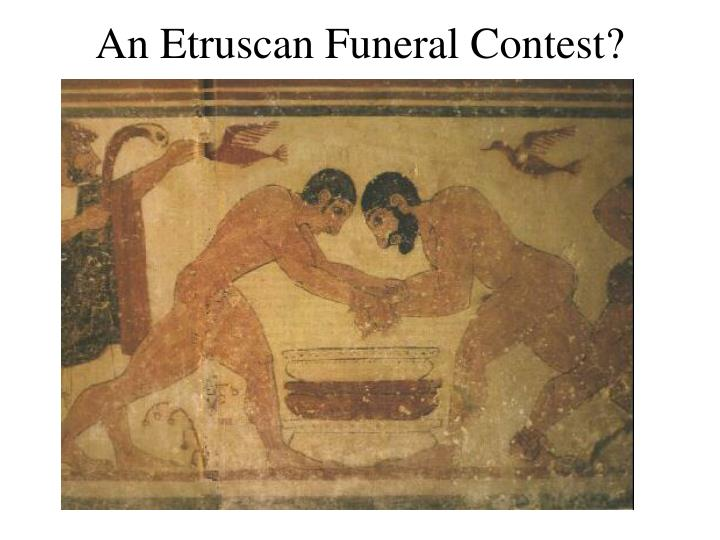An Etruscan Funeral Contest?