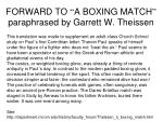 forward to a boxing match paraphrased by garrett w theissen