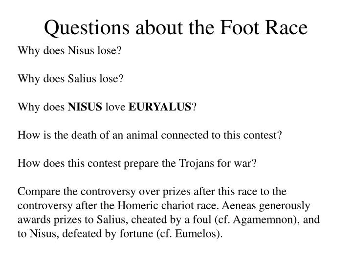 Questions about the Foot Race
