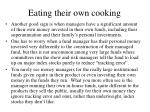 eating their own cooking