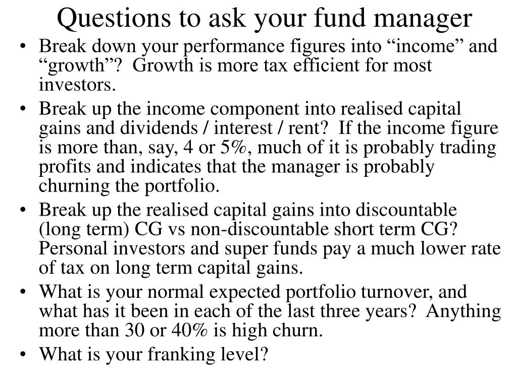 Questions to ask your fund manager