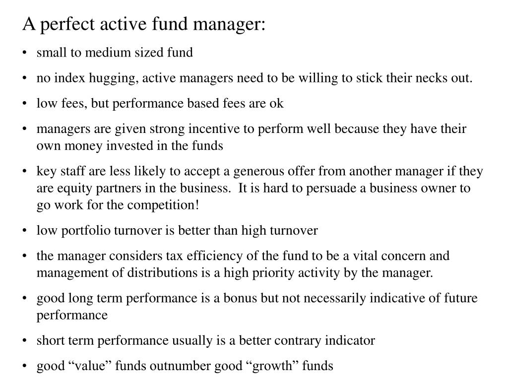 A perfect active fund manager: