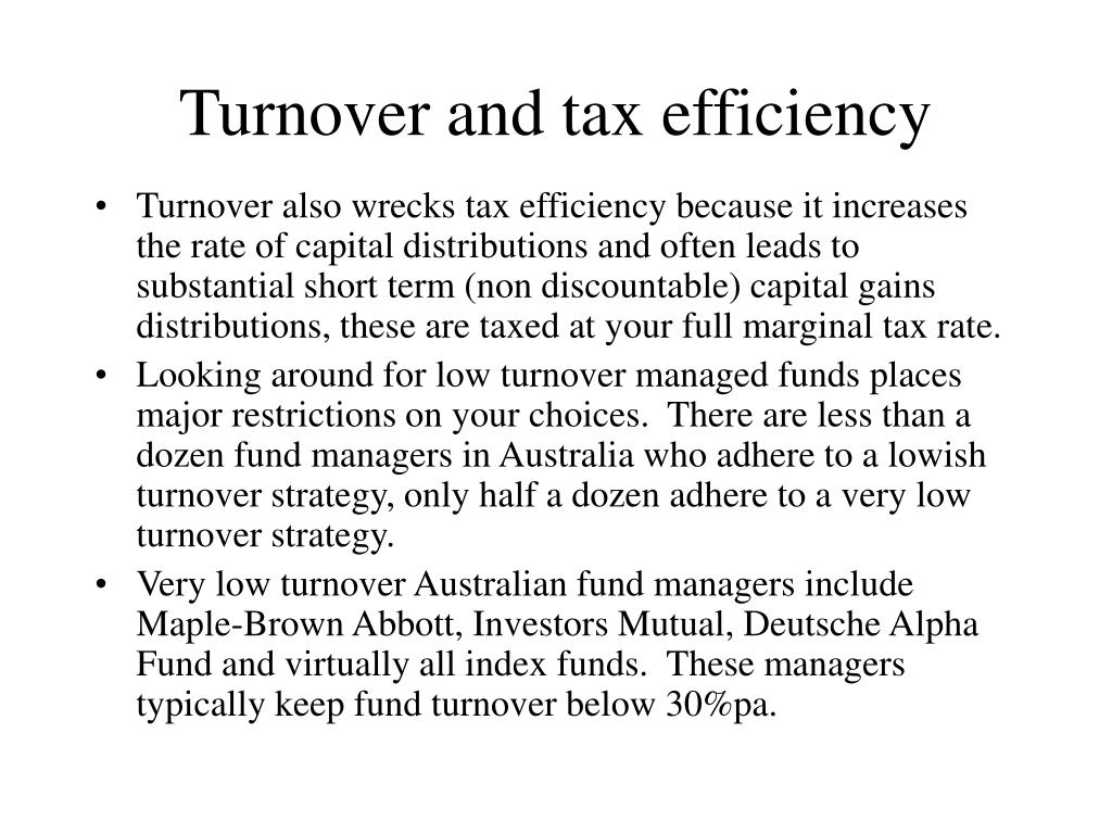 Turnover and tax efficiency