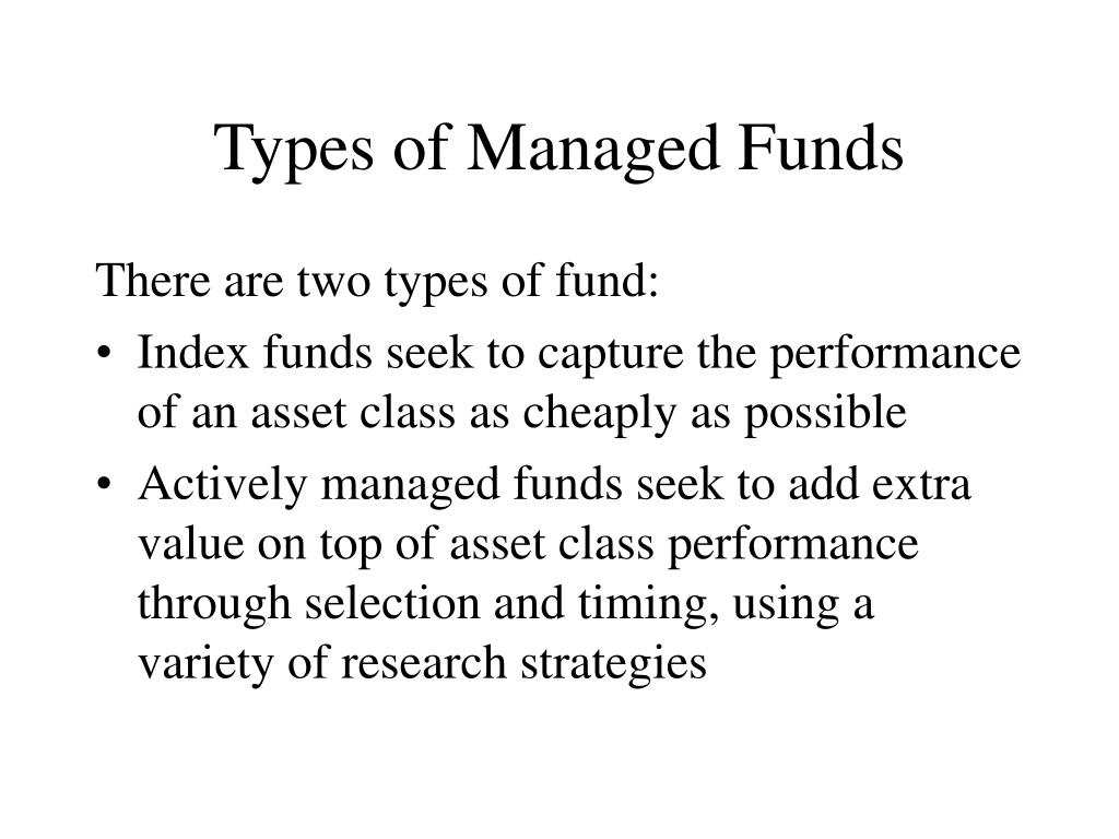 Types of Managed Funds