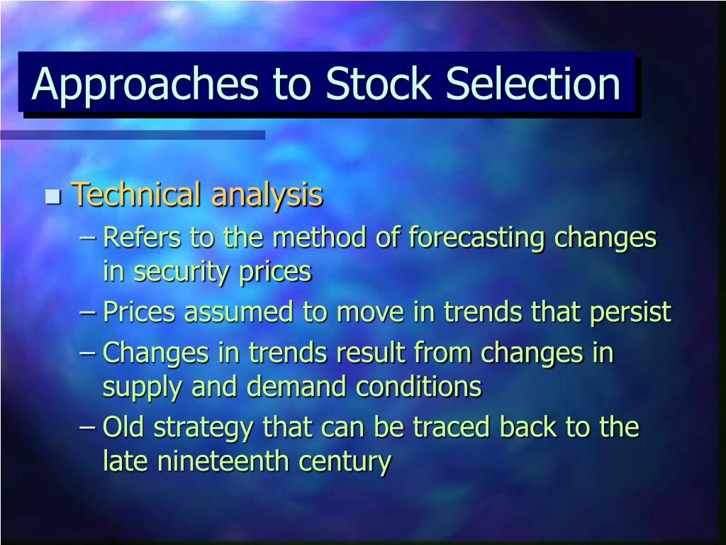 Approaches to Stock Selection