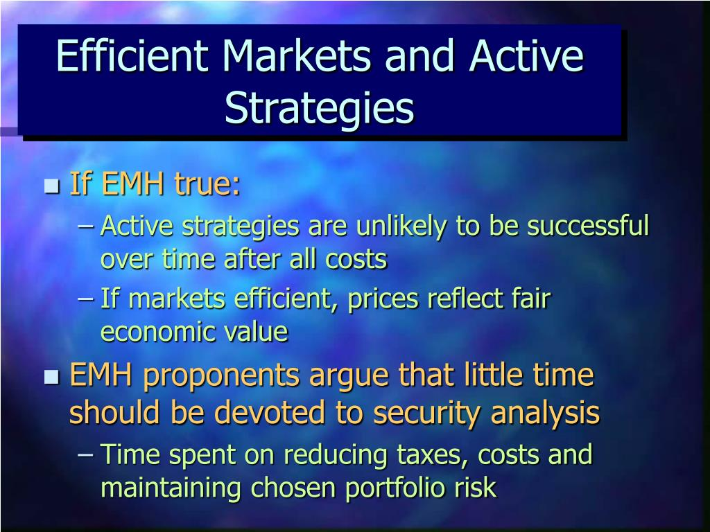 Efficient Markets and Active Strategies
