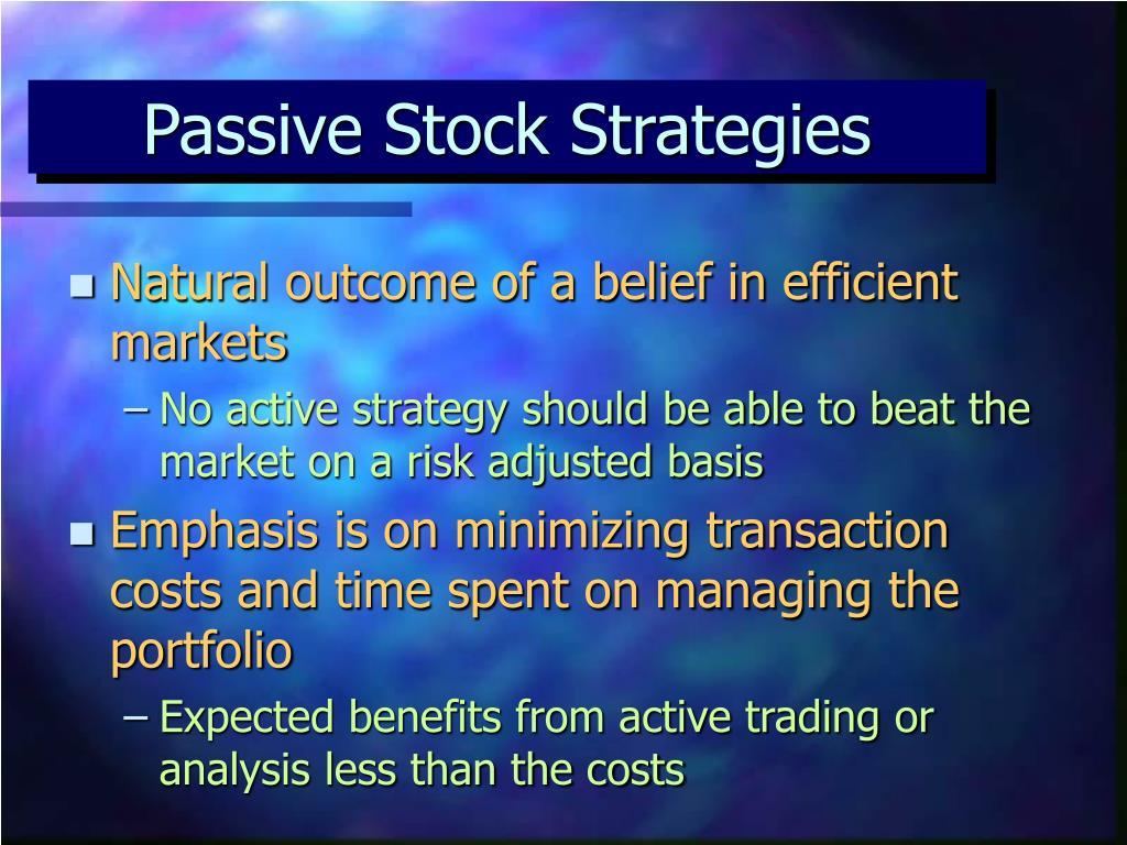 Passive Stock Strategies