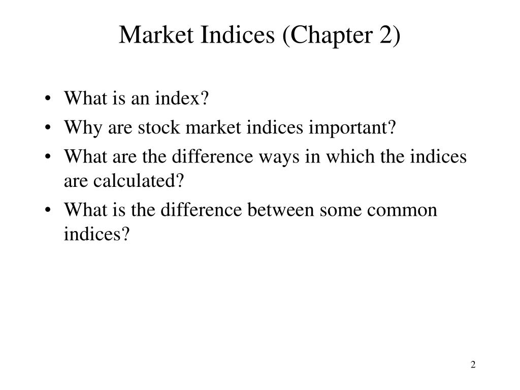 Market Indices (Chapter 2)