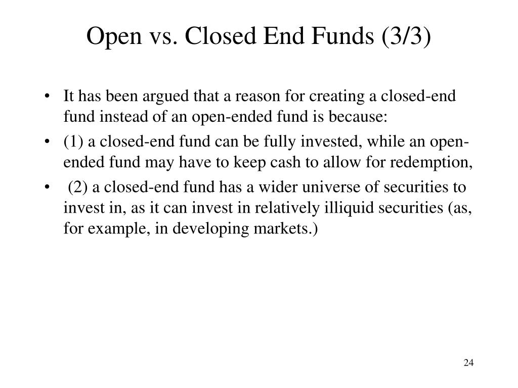 Open vs. Closed End Funds (3/3)