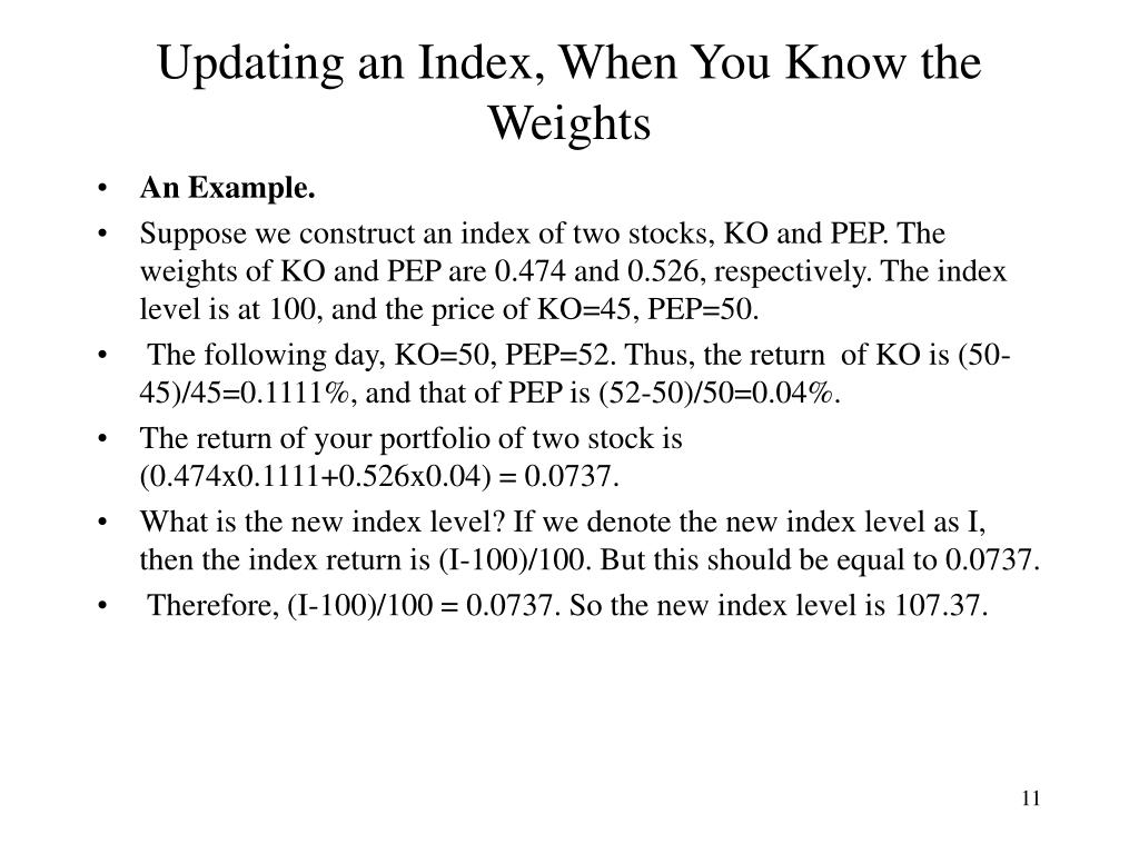 Updating an Index, When You Know the Weights
