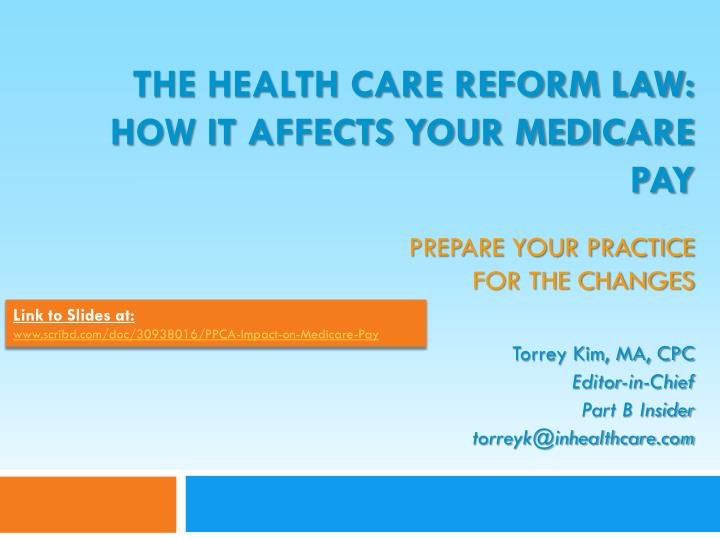 The health care reform law how it affects your medicare pay prepare your practice for the changes