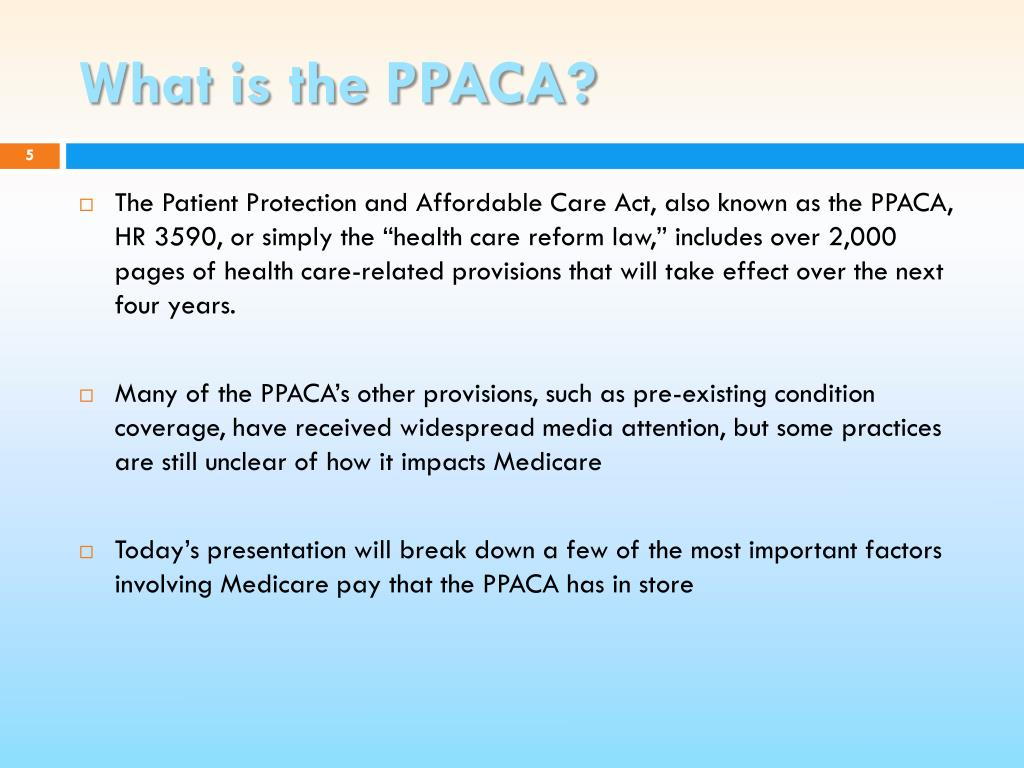 What is the PPACA?