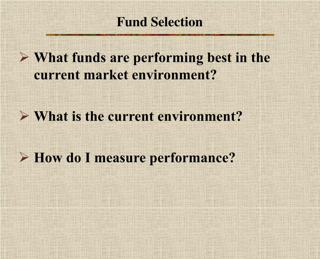 Fund Selection