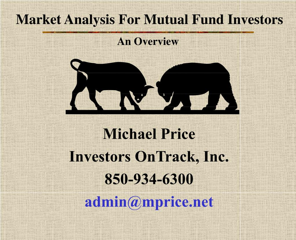 Market Analysis For Mutual Fund Investors