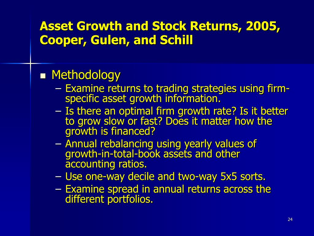 Asset Growth and Stock Returns, 2005, Cooper, Gulen, and Schill