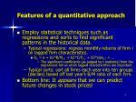 features of a quantitative approach5